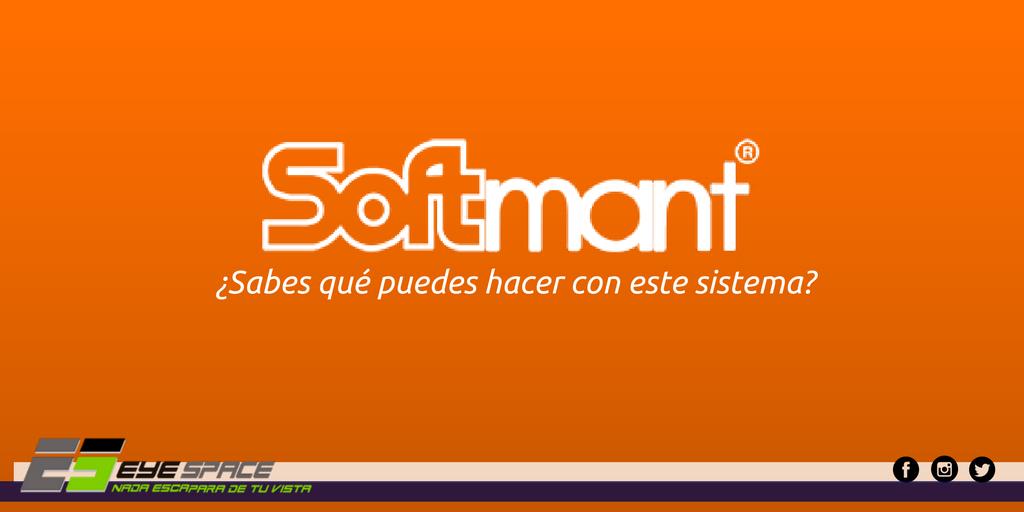 ¿Recuerdas el sistema Softmant?
